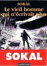 RARE EO BENOIT SOKAL + DESSIN ORIGINAL : LE VIEIL HOMME QUI N'ÉCRIVAIT PLUS