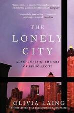 La città solitario: AVVENTURE nell'arte di essere soli DA O. Laing libro tascabile