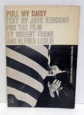JACK KEROUAC Pull My Daisy Grove Press 1961 1st