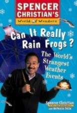 Can It Really Rain Frogs?: The World's Strangest Weather Events (Paperback or So