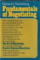 The Fundamentals of Negotiating by Gerard I. Nierenberg