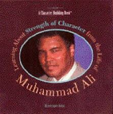 Learning about Strength of Character from the Life of Muhammad Ali (He-ExLibrary