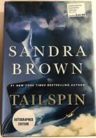 Tailspin- Signed / Autographed Copy - Hardcover By Sandra Brown - GOOD
