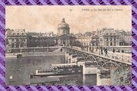 CPA 75 - PARIS - le pont des arts et l'institut