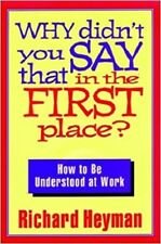 Why Didn't You Say That in the First Place Heyman, Richard HC DJ Free Ship