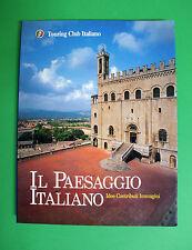 Il paesaggio italiano - Touring club italiano 2000 - IDEE CONTRIBUTI IMMAGINI