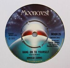 "ARNOLD CORNS (DAVID BOWIE) Hang On To Yourself 7"" (1971) MOONCREST LABEL"