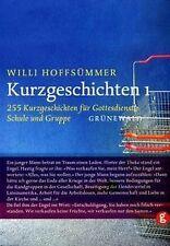 Kurzgeschichten, Bd.1, 255 Kurzgeschichten für Gottesdie... | Buch | Zustand gut