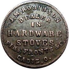 1863 Cadiz Ohio Civil War Token J M Robinson R6