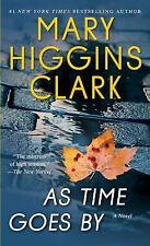 As Time Goes By: A Novel, Clark, Mary Higgins  Book