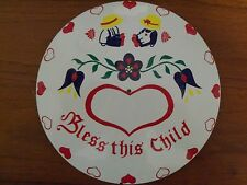 """ZOOK Novelties 8"""" HEX SIGN, Bless This Child"""