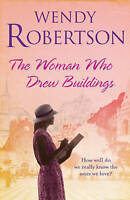 Robertson, Wendy The Woman Who Drew Buildings Very Good Book