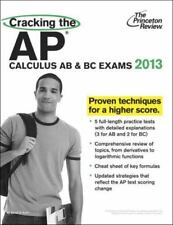Cracking the AP Calculus AB & BC Exams, 2013 Edition College Test Preparation