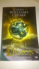 Cinda Williams Chima - Les Sept Royaumes T01 : Le Roi Démon