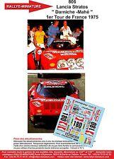 """Decals 1/18 réf 806 Lancia Stratos  """" Darniche -Mahé """" 1er Tour de France 1975"""