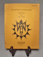 Acculturation of the Dakota Indians/Malan and Satterlee/~1967 SD Un. Paperback