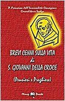 Brevi Cenni Sulla Vita Di S. Giovanni Della Croce (Pensieri E Preghiere),Frances
