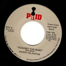 HARRY BLANTON Against The Wind Vinyl Record 7 Inch US Paid PAD 103 1980 Promo