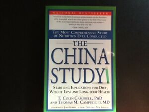 The China Study- Campbell / Campbell - 2006 - Paperback - Diet / Weight Loss