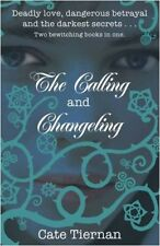 The Calling and Changeling,Cate Tiernan