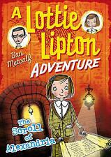 The Scroll of Alexandria A Lottie Lipton Adventure by Metcalf, Dan (Paperback bo