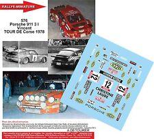 DÉCALS  1/18 réf 576 Porsche 911 3 l Vincent TOUR DE Corse 1978