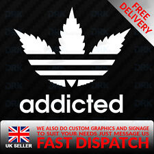 ADIDAS ADDICTED CANNABIS WEED STONER Car Van Bumper Window Vinyl Decal Sticker