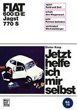 Fiat 600 D E Jagst 770 S Reparaturanleitung Reparaturbuch Reparatur-Handbuch