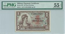Military Payment Certificate Series 521 $1 PMG 55EPQ AU Currency 000E MPC Gift