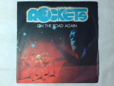 "ROCKETS On the road again 7"" ITALY UNIQUE B SIDE CANNED HEAT"