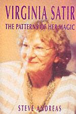 Virginia Satir: los patrones de su magia por Steve Andreas (de Bolsillo, 1991)