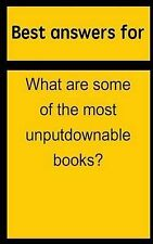 Best answers for What are some of the most unputdownable books? by Barbara Boone