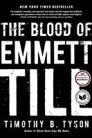 Blood of Emmett Till, Paperback by Tyson, Timothy B., ISBN-13 9781476714851 F...