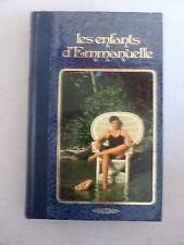LES ENFANTS D'EMMANUELLE EDITIONS FAMOT OPTA 1979 E ARSAN ROMAN EROTISME EROTIC