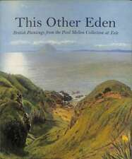 This Other Eden: British Paintings from the Paul Mellon Collection at Yale, , Go
