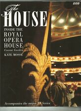 The House Inside The Royal Opera House Covent Garden by Kate Mosse