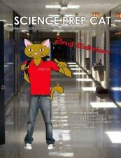 Science Prep Cat: Preparation for the New Florida 8th Grade Science FCAT 2.0, Ph