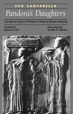 Pandora's Daughters: The Role and Status of Women in Greek and Roman Antiquity