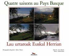 Livre - Quatre Saisons Au Pays Basque - Galaad Esker - Pimientos - 2003