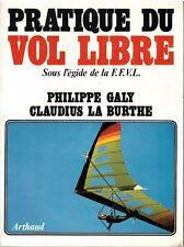 GALY Philippe LA BURTHE Claudius - PRATIQUE DU VOL LIBRE - DEDICACE - 1978