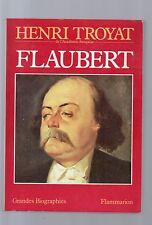 flaubert - henri troyat de l academie francaise