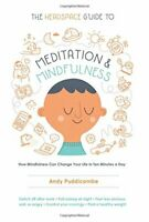 THE HEADSPACE GUIDE TO MEDITATION AND MINDFULNESS - Paperback - 2016
