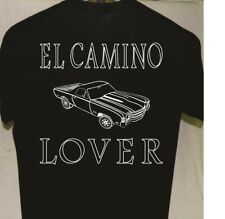 El Camino Lover T shirt more t shirts listed for sale Great Gift For Car Guy