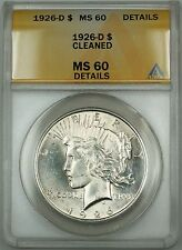 1926-D Silver Peace Dollar $1 Coin ANACS MS-60 Details Cleaned (Better Coin) DMK