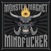 Monster Magnet - Mindf***** (NEW CD)