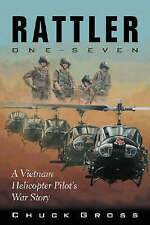 Rattler One-Seven: A Vietnam Helicopter Pilot's War Story (North Texas Military