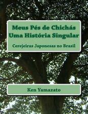 Meus Pés de Chichás - Uma História Singular : Cerejeiras Japonesas No Brasil...