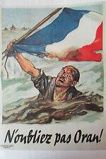 WW2 Kopie Plakat Krieg 1939 - 1945 n - Vergiß Nicht Oran ! Flagge Französisch