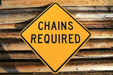 """""""CHAINS REQUIRED"""" Authentic North Idaho Street Sign - 30"""" X 30"""" - D.O.T. - #2"""