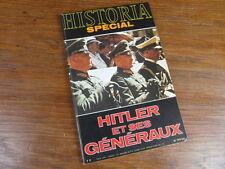 HISTORIA Special 1978 - 379 bis - HITLER ET SES GENERAUX Photo du sommaire